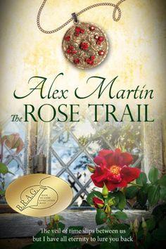The Rose Trail - Alex Martin - Paranormal Books