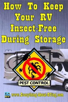How To Keep Your RV Insect-Free During Storage