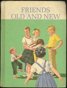 Do YOU remember Dick and Jane?  I do.