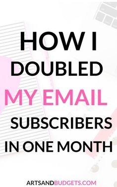 6 Ways to Grow Your Email List This Month - Arts and Budgets