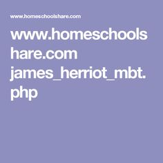 www.homeschoolshare.com james_herriot_mbt.php