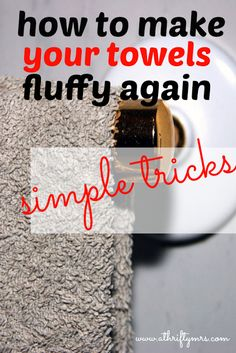 A Thrifty Mrs | A fun money saving blog: How to make your towels fluffy again