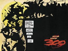 Frank Miller's '300'; before '300' went to the big screen, it was a graphic novel. Not accurate to Spartan history, but an epic story based on some true events.