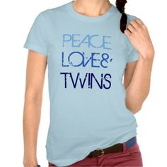 Peace, Love & Twins Shirt