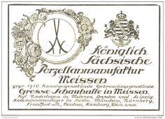 Original-Werbung/Anzeige 1918 - KÖNIGLICH SÄCHSISCHE PORZELLANMANUFAKTUR MEISSEN -  ca. 80 x 60 mm