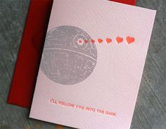 "Geek-awesome Valentines!  ""I'll follow you into the Dark"", ""Yoda best"", ""Love long & Prosper"""
