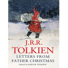 Letters from Father Christmas by J.R.R Tolkien book