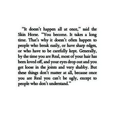 The Velveteen Rabbit. Loved this book when I was little!