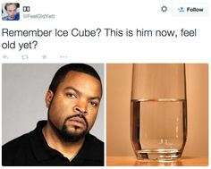 Ice Cube: | 19 Pictures That Will Actually Make You Feel Super Old