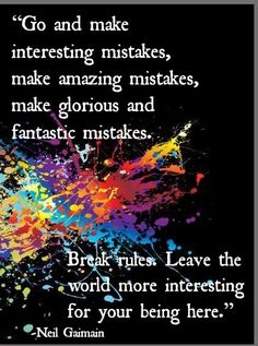 Artist quotes - make good art an inspirational speech by neil gaiman Great Quotes, Me Quotes, Quotes To Live By, Wisdom Quotes, Paint Quotes, Mistake Quotes, Music Quotes, Qoutes, Jm Barrie