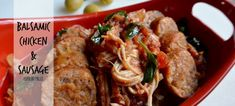 Chicken and Italian sausage loaded into the slow cooker with big flavor hitters like balsamic vinegar, onion and garlic. It's Paleo at its best!