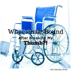 Wheelchair Bound after Breaking My THUMB!?! #RSD #CRPS
