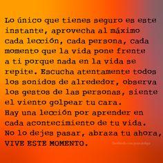 ¡VIVE ESTE MOMENTO! #frases