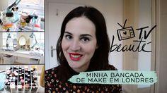 Minha bancada de make em Londres - TV Beauté | Vic Ceridono