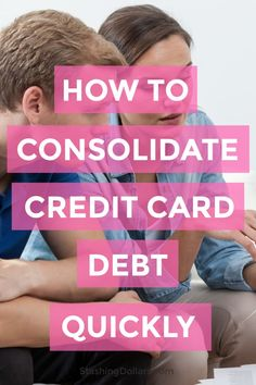 Credit Card Debt Consolidation Consolidate credit card debt and start the journey towards debt freedom Rewards Credit Cards, Best Credit Cards, Credit Score, Credit Rating, Capital One Credit Card, Credit Card Application, Loan Consolidation, Credit Card Interest, Loans For Bad Credit
