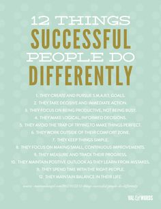 12 things successful people do differently.
