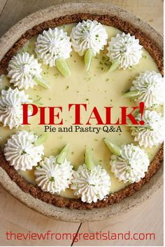 Pie Talk! A beautiful key lime pie!