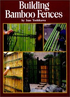 Cool Tools – Building Bamboo Fences