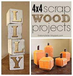 """That's My Letter: """"S"""" is for Scrap Wood Projects: 4x4s"""