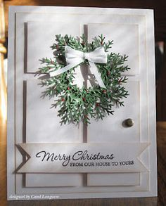 Christmas Wreath- maybe try with the door die that I have (JI)