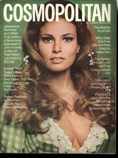 Cosmopolitan magazine, OCTOBER 1970 Model: Raquel Welch
