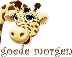 Goedemorgen krabbels Pics For Fb, Giraffe Decor, Hello Goodbye, Dutch Quotes, Good Morning Good Night, Morning Greeting, Weekend Fun, Morning Quotes, Happy Day