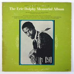 Eric Dolphy - The Eric Dolphy Memorial Album