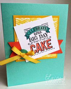 Stampin' Up!  Sale-A-bration Big Day Birthday Card Elaine's Creations