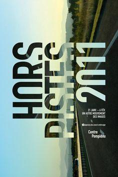 Festival d'art et images Hors Pistes 2011, Centre Pompidou, Paris
