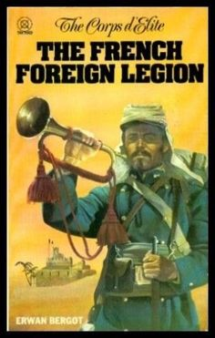 French Foreign Legion, Dream Catcher Native American, Free In French, French Army, Pulp Art, North Africa, World History, Book Series, Comic Books