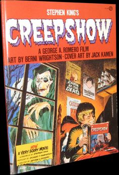 Creepshow by Stephen King - The graphic novel adaptation of the classic horror anthology film written by Stephen King, with art by Bernie Wrightson! Stephen King It, Steven King, Comic Shop, Horror Movie Posters, Horror Icons, Darkside Books, Tom Savini, George Romero, Bernie Wrightson