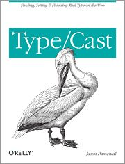 Finding, Setting & Finessing Real Type on the Web by Jason Pamental