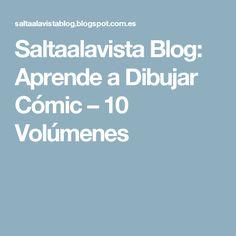 Saltaalavista Blog: Aprende a Dibujar Cómic – 10 Volúmenes
