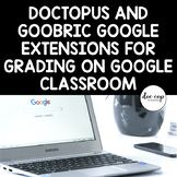 Doctopus and Goobric Directions with Pictures for Easy Grading on Google Classroom