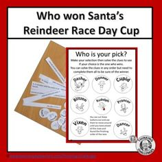 Are you looking for something no prep, fun, original, fun and different for your Christmas math? Cup racing fever has reached the North Pole and Santa's reindeer are keen to participate in the first annual North Pole Racing Cup. Solve the clues to find out the race winner this year. Two great activi... Christmas Math, Christmas Words, Christmas Activities, Math Activities, Critical Thinking Skills, Santa And Reindeer, North Pole, Race Day, Word Work