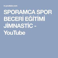 SPORAMCA SPOR BECERİ EĞİTİMİ JİMNASTİC - YouTube