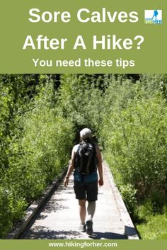 Sore calves after a hike? Prevent and deal with the problem with these tips. #sorecalves #hikingsoreness #soreafterhike #musclesoreness #backpackingsoreness Sore Calves, Sore Legs, Backpacking Tips, Hiking Tips, Camping Gear, Calf Muscles, Sore Muscles, Hiking Photography, Animal Photography