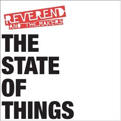 Reverend And The Makers // The State Of Things LP