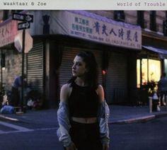 WORLD OF TROUBLE -DIGI- KEYBOARD PLAYER FROM A-HA. WAAKTAAR & ZOE CD  EUR 16.37  Meer informatie