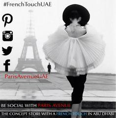 #FrenchTouchUAE on Pinterest, Twitter, Instagram, Facebook @Paris Avenue Concept Store Abu Dhabi