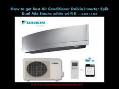 How to get Best Air Conditioner Daikin Inverter Split Dual Mix Emura white wi-fi K +12000+1200