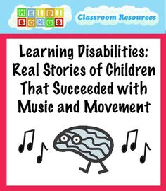 Learning Disabilities- Real Stories of Children That Succeeded with Music and Movement Preschool Special Education, Gifted Education, Music Education, Childhood Education, Multiple Disabilities, Learning Disabilities, Whole Brain Teaching, Music And Movement, School Psychology
