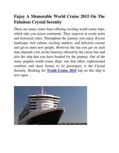 Enjoy A Memorable World Cruise 2015 On The Fabulous Crystal Serenity http://issuu.com/alwinsmith/docs/enjoy_a_memorable_world_cruise_2015