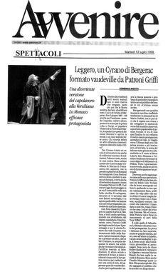 13 luglio 1999 - Avvenire - Domenico Rigotti su Cirano di Bergerac di Rostand, regia di Peppino Patroni Griffi con Sebastiano Lo Monaco, Marina Biondi