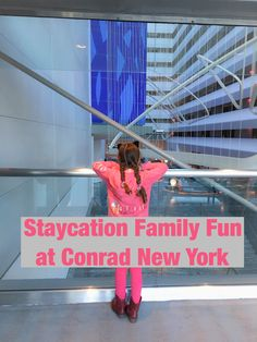 Staycation Family Fun at Conrad New York. Where to stay in NYC with Kids. #FamilyTravel #NYC #NYCHotels