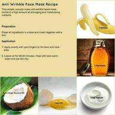 MYO Anti-Wrinkle Face Mask using ingredients in your kitchen. . .