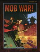 Mob War! | Book cover and interior art for Shadowrun Second Edition - SR2, 2rd Ed, 2E, science fiction, sci-fi, scifi, scify, Roleplaying Game, Role Playing Game, RPG, FASA Games Inc., FASA Corporation, Ral Partha Europe Ltd. | Create your own roleplaying game books w/ RPG Bard: www.rpgbard.com | Not Trusty Sword art: click artwork for source