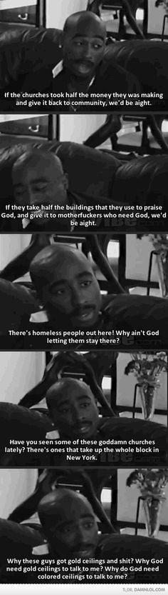 Tupac On Churches - Damn! LOL