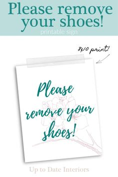Head over to uptodateinteriors.com to see why you should or shouldn't wear shoes in the house and grab a free printable for your foyer!