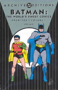 Batman The World's Finest Comics Archives, Vol. 1 (DC Archive Editions) by Bob Kane. $43.99. Publisher: DC Comics (October 1, 2002). Series - Batman in World's Finest Archives (Book 1). 240 pages
